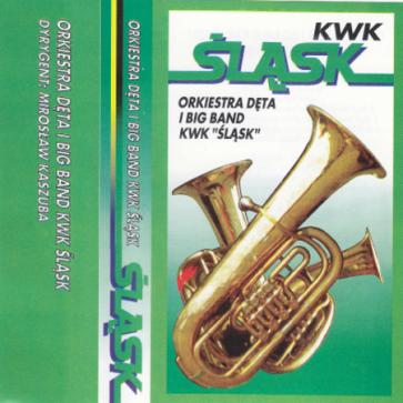 "Orkiestra Dęta i Big Band KWK ""Śląsk"""
